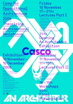 Poster for the Camp for Oppositional Architecture in Utrecht, 2006